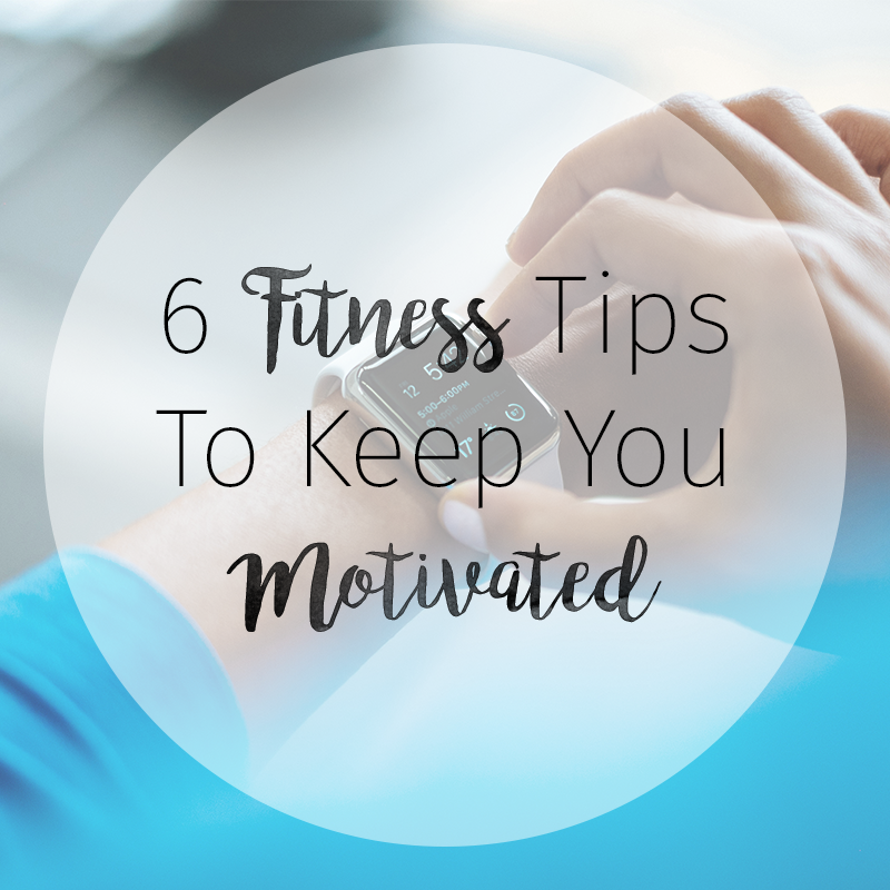 Image result for 6 Fitness Tips to Keep You Motivated